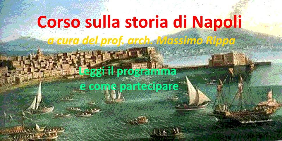 Partecipa al Corso di storia su Napoli [Lezione1]